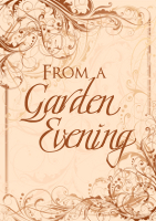 cover for FROM A GARDEN EVENING
