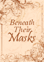 cover for BENEATH THEIR MASKS